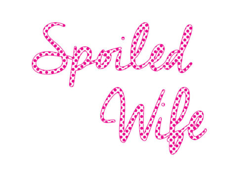 Spoiled-wife