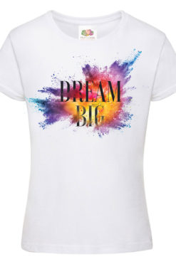Dream-Big-majica